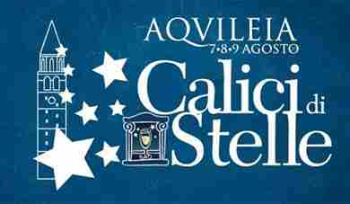 Weekend con Calici di Stelle ad Aquileia
